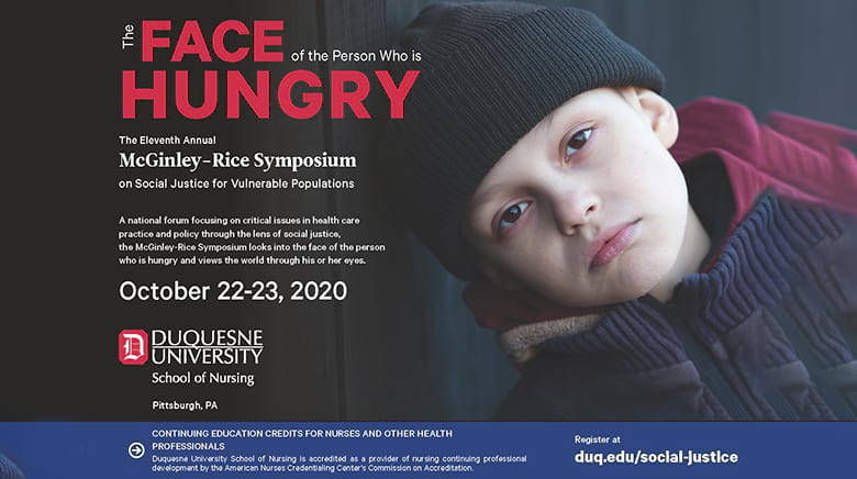 The Face of the Person who is Hungry: The Eleventh Annual McGinley-RIce Symposium on Social Justice for Vurlnerable Populations
