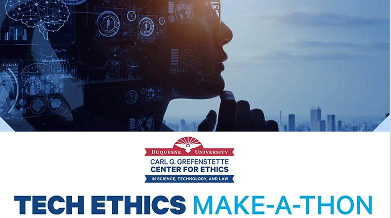 Tech Ethics: Make-A-Thon