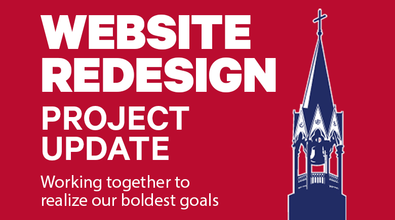 Website Redesign Project Update: Working togther to realize our boldest goals